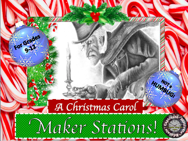 https://captivatemotivateeducate.com/2018/11/17/a-christmas-carol-makerspace-style/